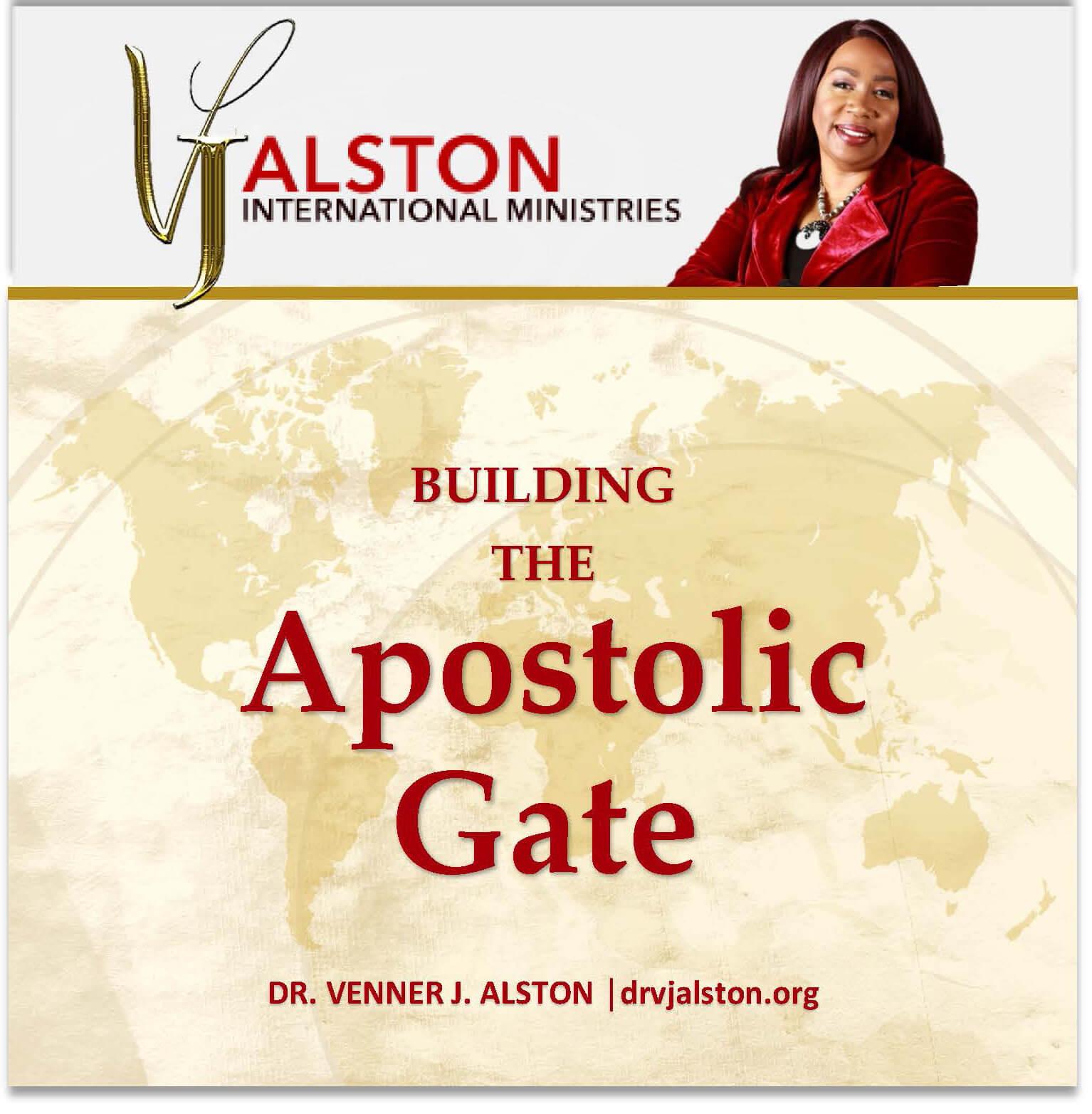 Building the Apostolic Gate